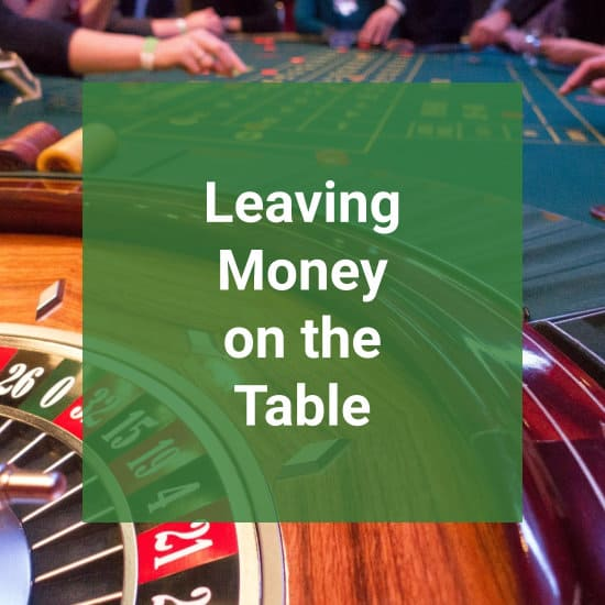 Leaving Money On The Roulette Table