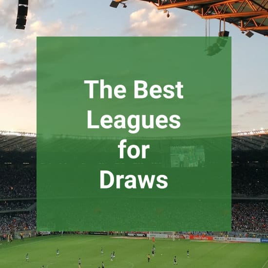 Looking At The Best Leagues For Draws
