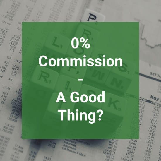 0% Commision Trading – Is It Really A Good Thing?