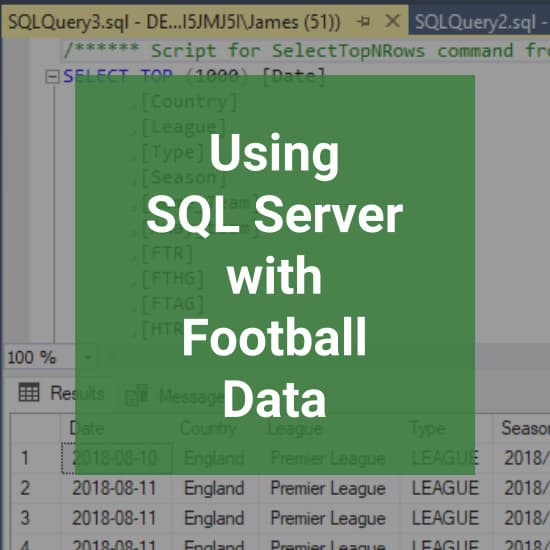 Using SQL Server With Football Data